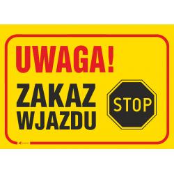 """3adce615172490 Tablica budowlana """"Uwaga! Zakaz wjazdu"""